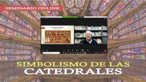 Online Seminar: Symbolism of the Cathedrals (Belgrano, Argentina)