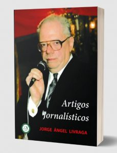 """Publication of the book """"Journalistic Articles"""" written by New Acropolis founder Jorge Angel Livraga (Portugal)"""